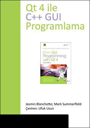 Qt 4 ile C++ GUI Programlama